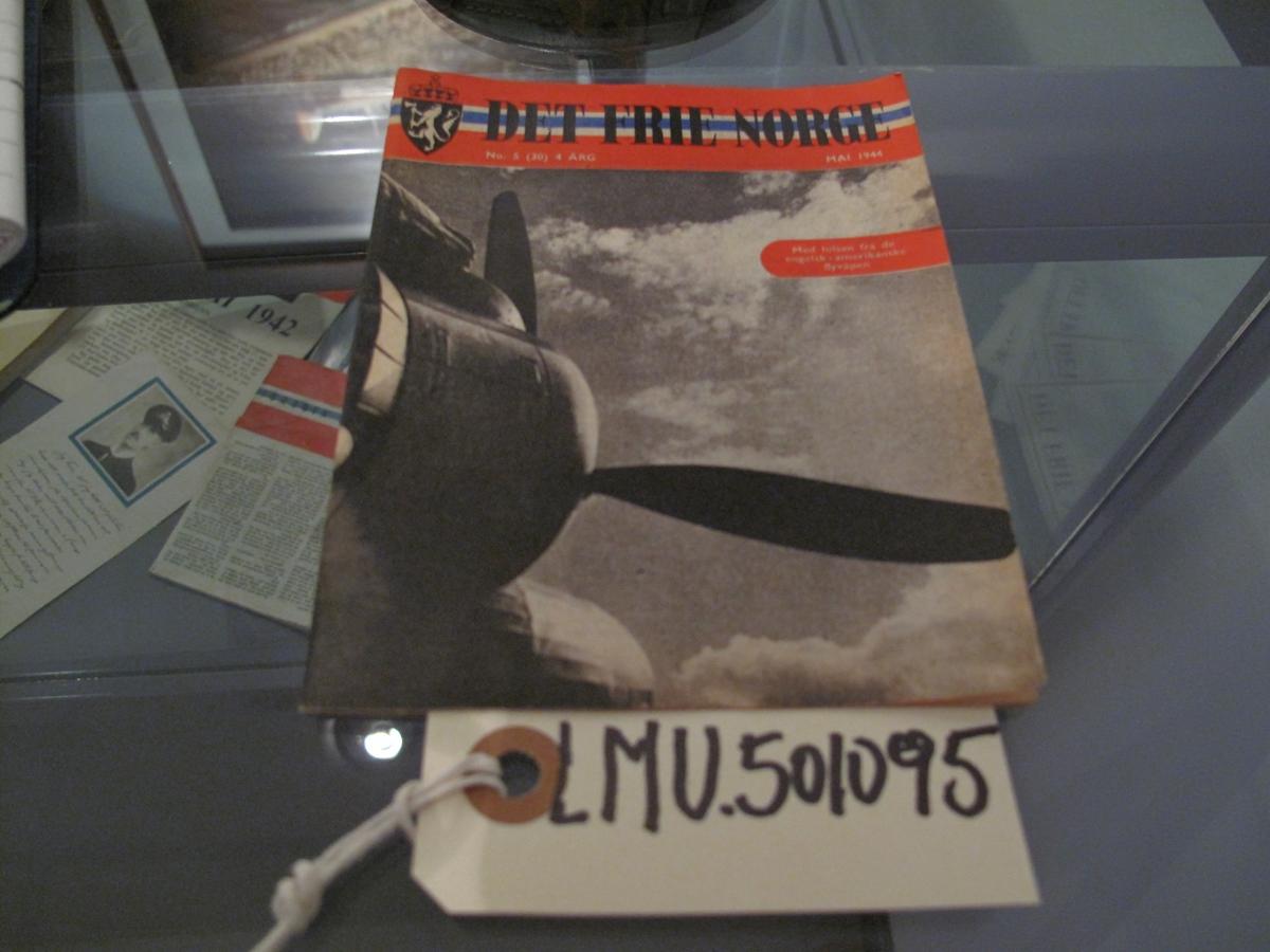 Hefte Det frie Norge Nr 5 (30) 4. årgang mai 1944 Utgitt i London.