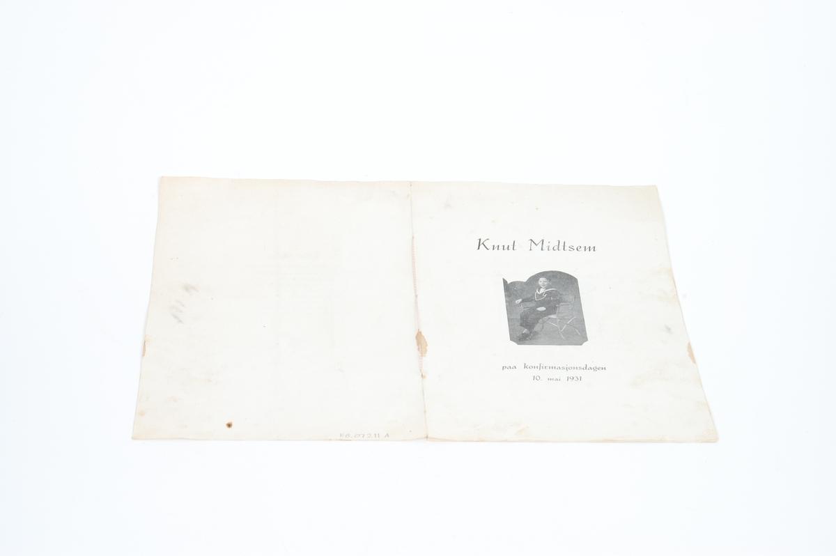 "A)Hefte med sangtekster til Knut Midtsem sin konfirmasjon 10. mai 1931. B) Heftet; ""Til konfirmanten"" fra menighetsrådet. C) Sangtekst; ""Til konfirmanten""."