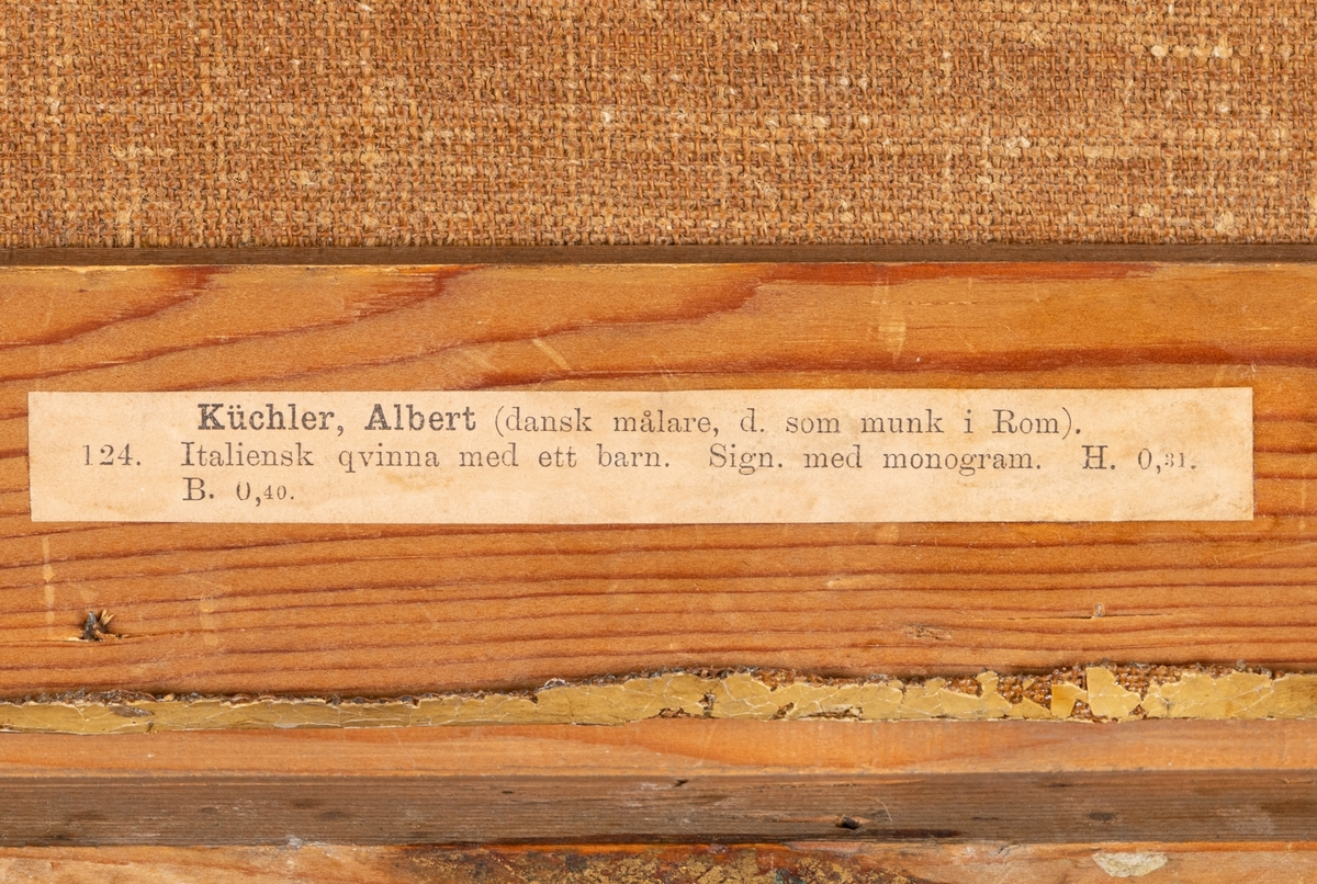 "Küchler, Albert ""Italiensk moder"". Sign. AK. Olja på duk, förgylld ram."