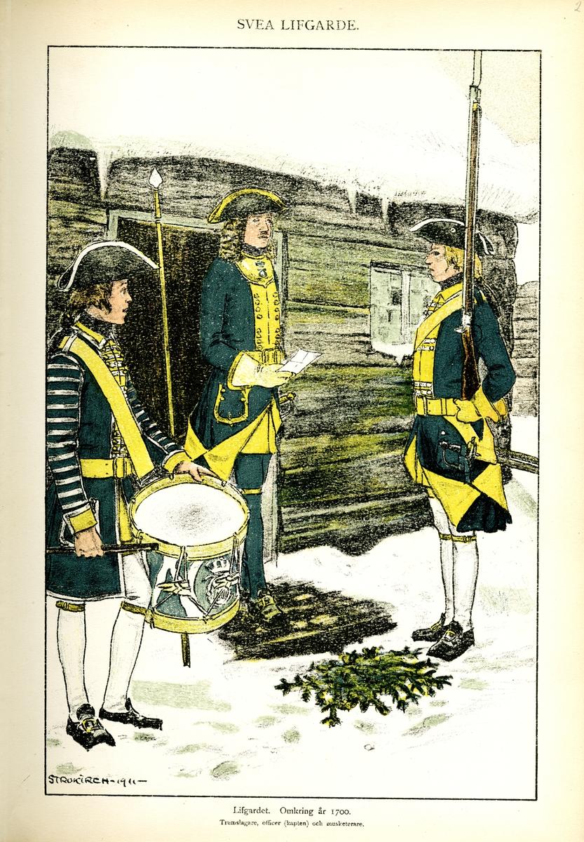 Plansch med uniform för trumslagare, officer (kapten) och musketerare vid Svea livgarde omkring år 1700, ritad av Einar von Strokirch. Ingår i planschsamlingen Svenska arméns munderingar 1680-1905.