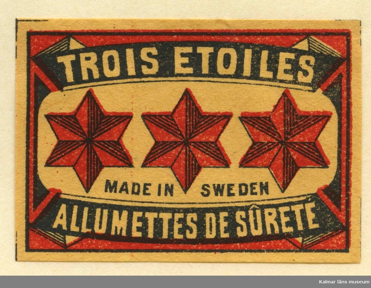 "Tändsticksetikett från Mönsterås Tändsticksfabrik, ""Trois Etoiles Allumettes de sûreté"""